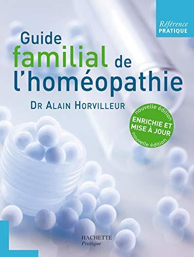 9782012350182: Référence Pratique, Tome : Guide familial de l'homéopathie