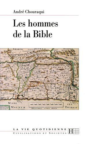 9782012351080: Les hommes de la Bible (La vie quotidienne)