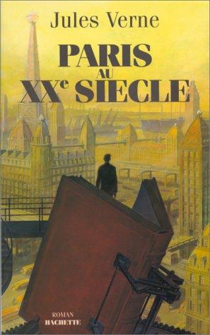 9782012351189: Paris Au Xxe Siecle (French Edition)