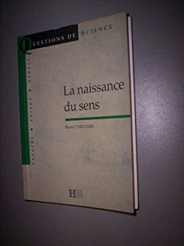 9782012351295: LA NAISSANCE DU SENS