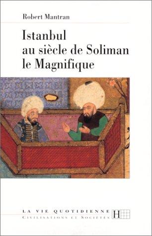 9782012351363: Istanbul au siècle de Soliman le Magnifique