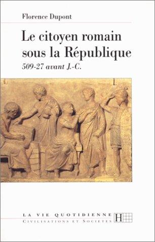 9782012351387: Le citoyen romain sous la République 509-27 avant J-C