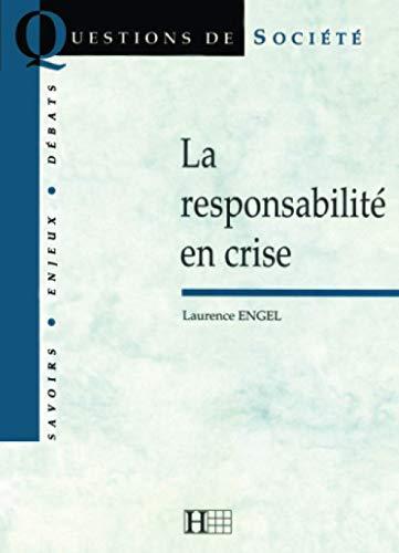 9782012351585: La responsabilit� en crise
