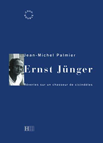 9782012351837: Ernst Jünger: Rêveries sur un chasseur de cicindèles (Coup double) (French Edition)