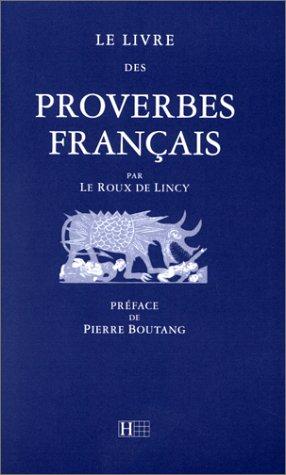 Le livre des proverbes français (Hl Hors: Ferdinand Denis; M