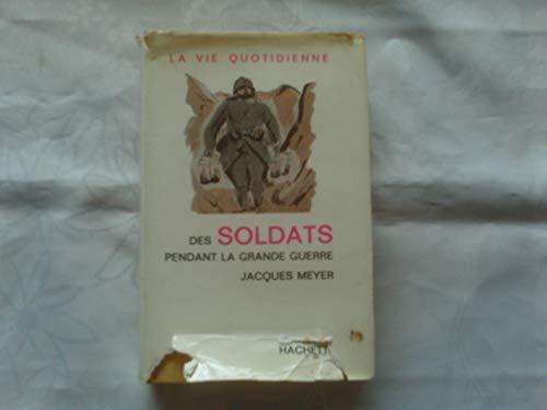 9782012352520: Les soldats de la Grande guerre (La vie quotidienne)