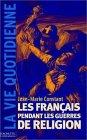 9782012353114: Les Fran�ais pendant les guerres de Religion