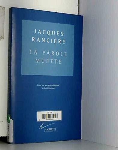 9782012353879: La parole muette: Essai sur les contradictions de la litterature (French Edition)