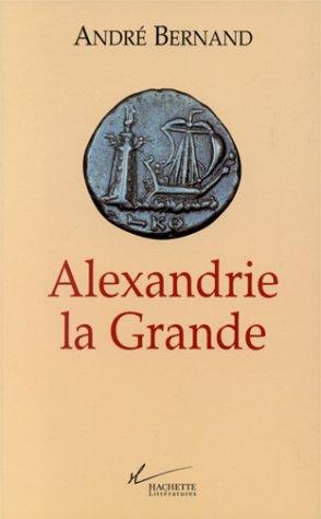 9782012353886: ALEXANDRIE LA GRANDE. Edition 1998