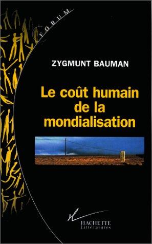 9782012354951: Le coût humain de la mondialisation