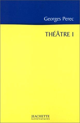 Théâtre, tome 1: La Poche Parmentier (2012355439) by Perec, Georges