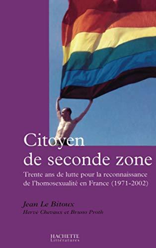 Des Citoyens de seconde zone: Le Bitoux, Jean, Chevaux, Herv�, Proth, Bruno