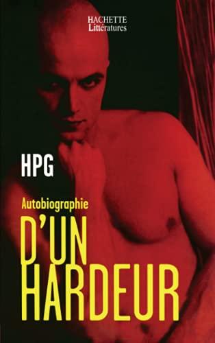 9782012356085: Autobiographie d'un hardeur