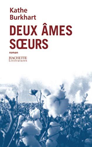 9782012357129: Deux âmes soeurs (French Edition)