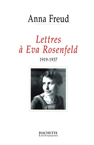 9782012357273: Lettres à Eva Rosenfeld (French Edition)