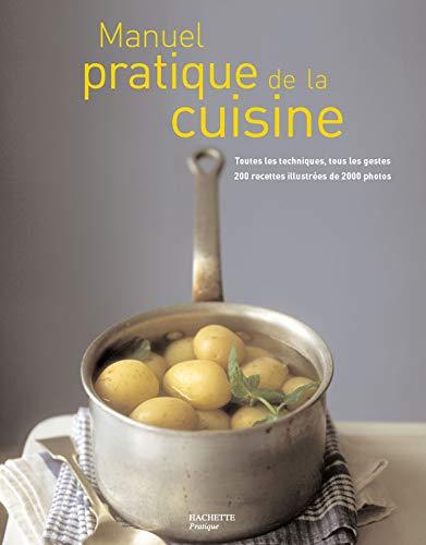 9782012358263: Manuel pratique de Cuisine : Ecole Le Cordon Bleu - Paris