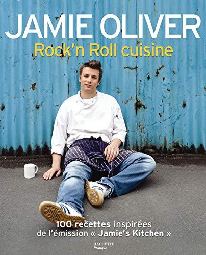 Rock'n Roll cuisine (2012358284) by JAMIE OLIVER