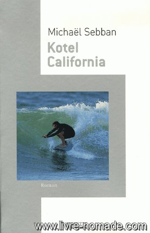 Kotel California (French Edition)