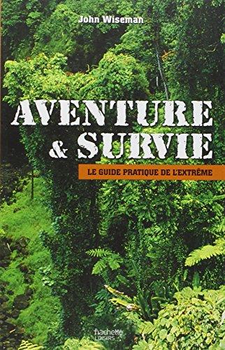 9782012358706: Aventure et survie