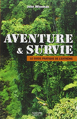 Aventure & Survie (French Edition) (2012358705) by [???]