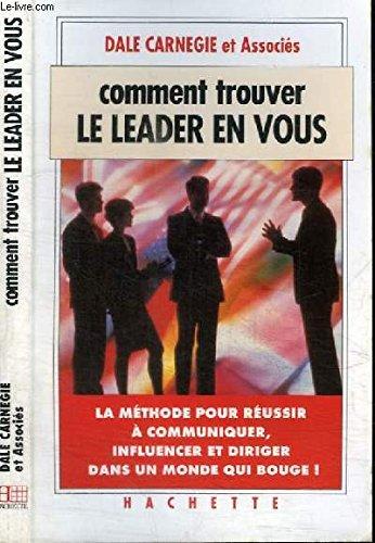 9782012360075: Comment trouver le leader en vous