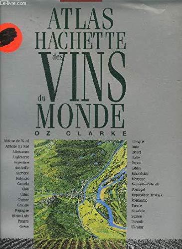 9782012360556: Atlas Hachette des vins du monde