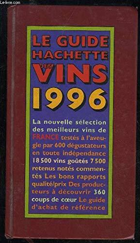 Guide Hachette des vins de France 96 041697: Collectif