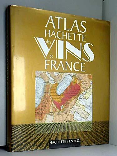 9782012361140: Atlas Hachette des vins de France