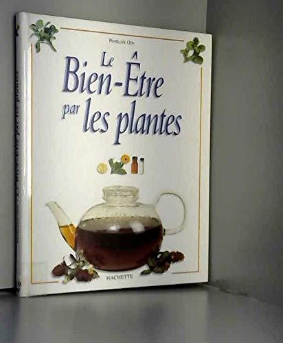 9782012361218: Le bien-être par les plantes (Cuisine santé hachette)
