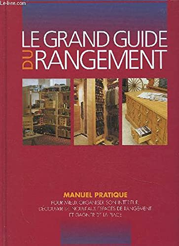 LE GRAND GUIDE DU RANGEMENT