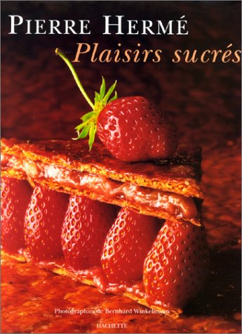 9782012361904: Plaisirs Sucres