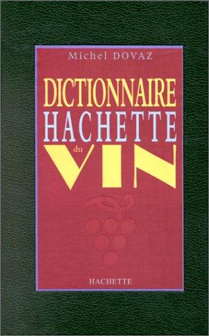 9782012362086: Dictionnaire Hachette du vin