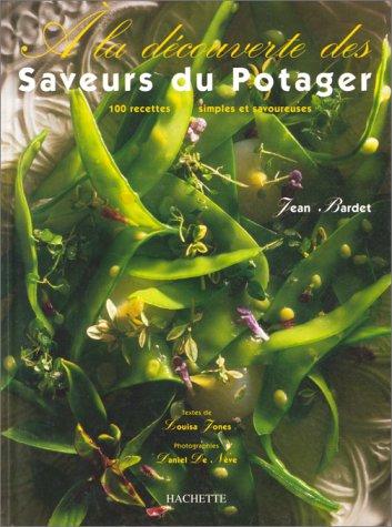9782012362543: À la découverte des saveurs du potager : [100 recettes simples et savoureuses]
