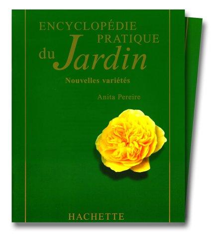 9782012362888: Encyclopédie pratique du jardin. Nouvelles variétés