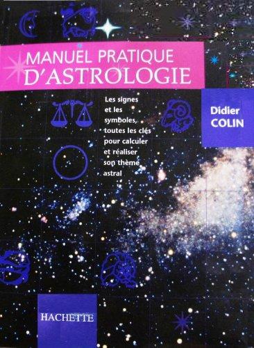 9782012363731: Manuel pratique d'astrologie