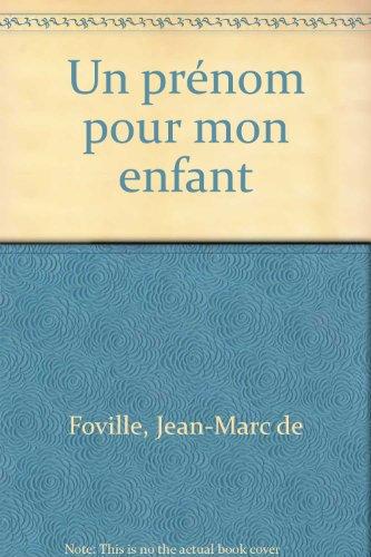 9782012364332: UN PRENOM POUR MON ENFANT. Nouvelle édition