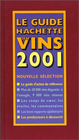 9782012365346: Le Guide Hachette DES Vins (French Edition)