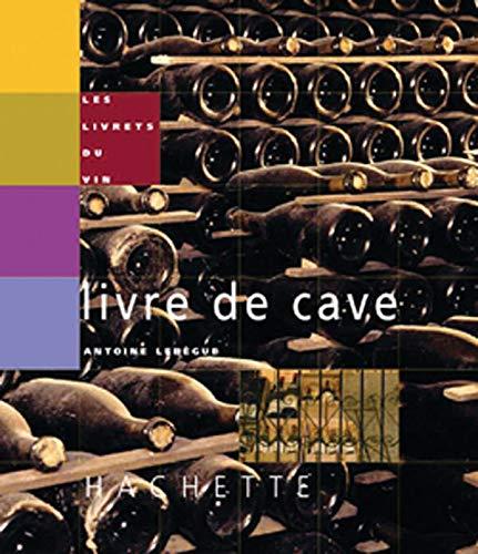 9782012365919: Le Livre de cave