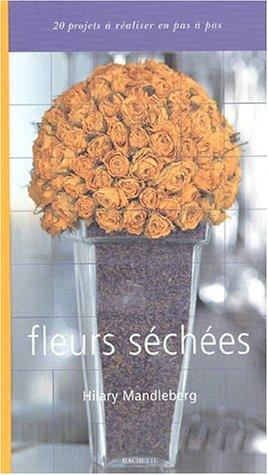 9782012365964: Fleurs sechées