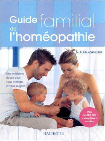9782012366855: Guide familial de l'homéopathie