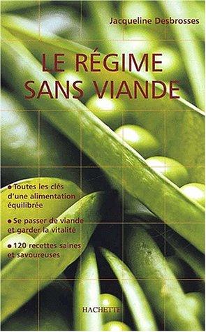 9782012367043: Le Régime sans viande