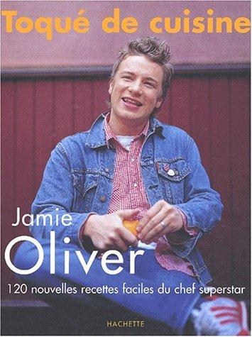 Toqué de cuisine (2012367852) by Jamie Oliver
