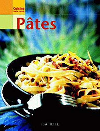 9782012368101: Cuisine toute simple : Pâtes