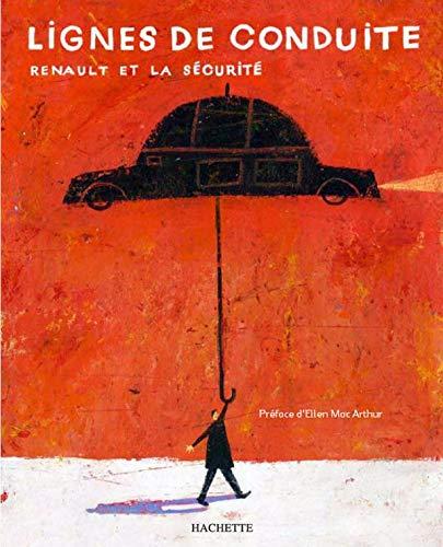 9782012369658: Lignes de conduite : Renault et la sécurité