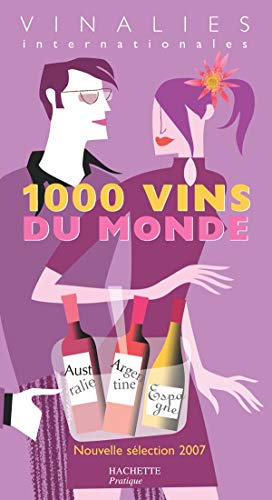 9782012370791: 1000 Vins du monde : Vinalies Internationales
