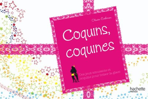 9782012371385: Coquins, coquines (French Edition)