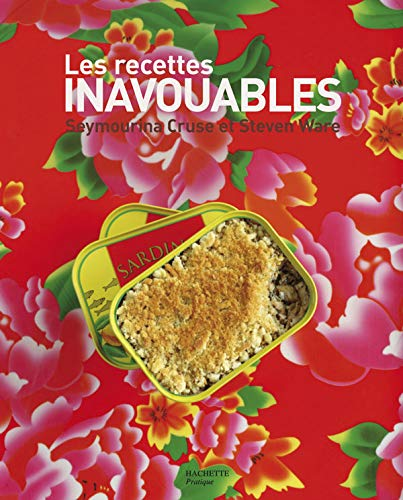 9782012371606: Les recettes inavouables (French Edition)