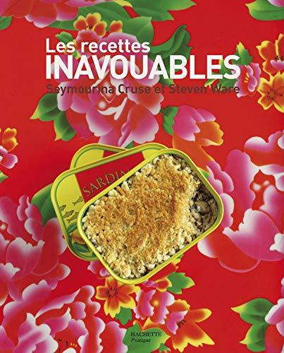 9782012371606: Les recettes inavouables