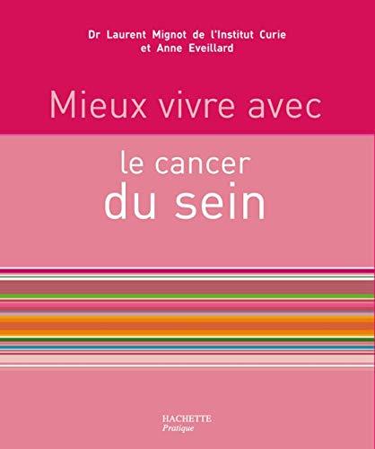 9782012371927: Mieux vivre avec le cancer du sein