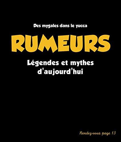 9782012373372: Rumeurs et légendes urbaines : Des mygales dans le yucca